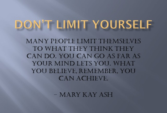 Dont limit yourself 2014-04