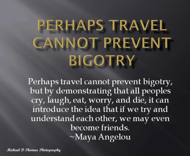 Maya Angelou quote Travel ps